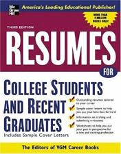 Resumes for College Students and Recent Graduates (VGM PROFESSIONAL RESUMES SE..