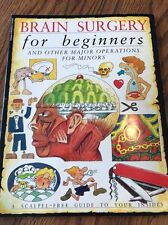BRAIN SURGERY FOR BEGINNERS And OTHER MAJOR OPERATIONS FOR MINORS - RL 5