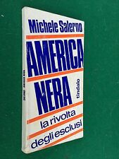 Michele SALERNO - AMERICA NERA way of life , 1° Ed Tindalo (1970) Libro