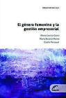 El género femenino y la gestión empresarial. ENVÍO URGENTE (ESPAÑA)