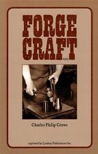 Forgecraft/blacksmithing/wrought iron