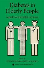 Diabetes in Elderly People: A guide for the health care team by Kesson, Colin M