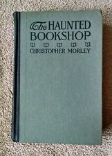 The Haunted Bookshop Christopher Morley Inscribed Signed Association Copy