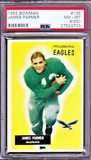 1955 BOWMAN #135 JAMES PARMER RC, EAGLES ROOKIE, NMMT PSA 8 oc, LOW POP - TOUGH