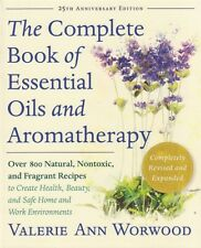 The Complete Book of Essential Oils and Aromatherapy Valerie Ann Worwood WT8979
