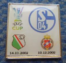 LEGIA WARSZAWA WISLA KRAKOW SCHALKE 04 UEFA CUP 2002 FOOTBALL SILVER PIN BADGE