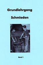 Grundlehrgang Schmieden Amboss Esse Schmiedehammer Lehrling 2 Bände Schmied