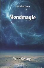 MONDMAGIE - Dion Fortune - Mystic Fantasy TB - NEU