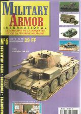 "MILITARY ARMOR N°06 KARL MORSER GERAT 040 / GMC 353 ""CLUBMOBILE"" / CHI-HA"