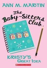 The Baby-Sitters Club: Kristy's Great Idea 1 by Ann M. Martin (2010, Paperback)