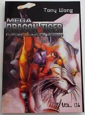 NEW  MEGA DRAGON & TIGER: Future Kung Fu Action #1  TONY WONG   First Edition