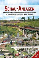 Schau-Anlagen Modellbahn Reiseführer Modellanlagen Ausstellungen MIBA Buch Book