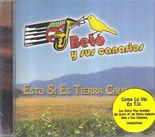 Beto Y sus Canarios Esto Si Es Tierra Caliente CD New Nuevo Sealed