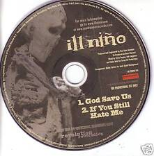 ILL NINO God Save / If you Still 2 TRX PROMO CD Single