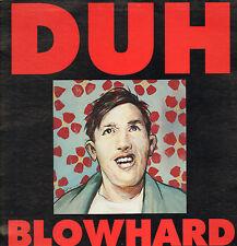DUH - Blowhard (1991 US VINYL LP NOISE/PUNK)