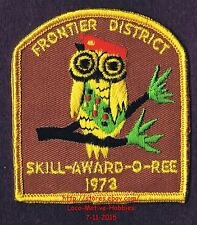 LMH PATCH Badge  1973 SKILL-AWARD-O-REE Skill Award FRONTIER DISTRICT Boy Scouts