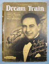 Dream Train Sheet Music Vintage 1928 Guy Lombardo Billy Baskette Voice (O) AS IS