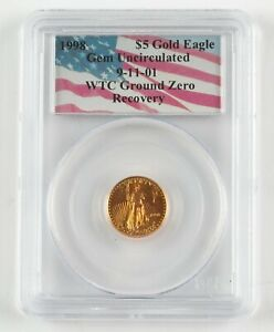 1998 $5 GOLD EAGLE 1/10oz Gold Coin WTC GROUND ZERO RECOVERY PCGS 9/11 Gem Unc