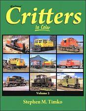Railroad Critters In Color Volume 2 / Railroads / Trains