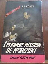 J.P. Conty: L'étrange mission de Mr Suzuki / Fleuve Noir Espionnage N°576