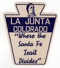ORIGINAL VINTAGE LA JUNTA COLORADO Travel DECAL Label SANTA FE TRAIL Divides CO