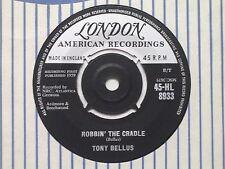 45-HL 8933 Tony Bellus - Robbin' The Cradle / Valentine Girl