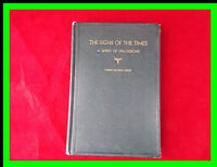 LDS The Signs of the Times Joseph Fielding Smith 1943 Hardcover Green Apocalypse