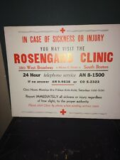 Vintage Rosengard Clinic South Boston Sign. Hours And Phone Number!