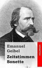 Zeitstimmen / Sonette by Emanuel Geibel (2013, Paperback)