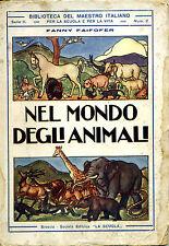Nel Mondo degli Animali di Faifofer - La Scuola, 1933 - ill. di Attilio Mussino*