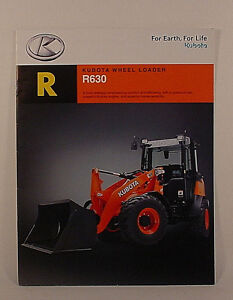 KUBOTA R630 WHEEL  LOADER SALES BROCHURE - ORIGINAL