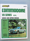 HOLDEN COMMODORE VB SERIES 6 CYL. WORKSHOP MANUAL 1978 - 1980