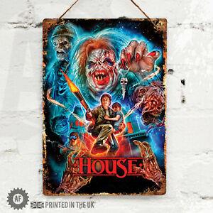 HOUSE Metal Wall Sign Pub Bar Kitchen Home Mancave Cinema Horror Film Classic