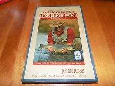 Trout Unlimited's Guide to America's 100 Best Trout Streams Stream Fishing Book