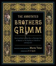 The Annotated Brothers Grimm (The Annotated Books) 1st (first) Edition by Grimm,