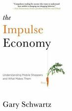 The Impulse Economy: Understanding Mobile Shoppers and What Makes Them Buy - Acc