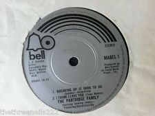 "VINYL 7"" SINGLE - BREAKING UP IS HARD TO DO - THE PARTRIDGE FAMILY - MABEL1"