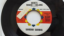 SAVERIO SARIDIS - Here's Where I Belong / Love Is The Sweetest Thing PROMO 1961