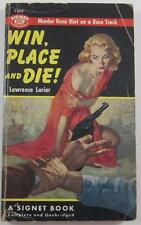 WIN PLACE AND DIE LAWRENCE LARIAR 1955 SIGNET #1203 1ST PB ED HORSE RACE MYSTERY