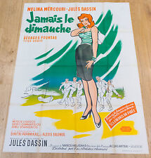 Affiche de cinéma : JAMAIS LE DIMANCHE de JULES DASSIN
