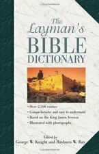 The Laymans Bible Dictionary