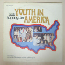 Bob Harrington (Playtested LP Chaplain R11 Thomas Road Baptist) Youth In America