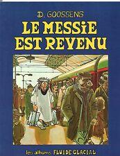 GOOSSENS. Le Messie est revenu. Album Fluide Glacial.1979.  EO - état neuf