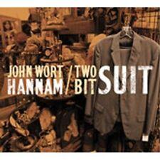 John Wort Hannam - Two Bit Suit [New CD]