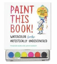 PAINT THIS BOOK! - HURD, THACHER/ CASSIDY, JOHN - NEW HARDCOVER BOOK