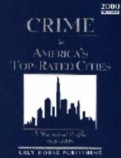 Crime in America's Top-Rated Cities: A Statistical Profile 1979-1998-ExLibrary