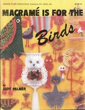 Macrame is for the Birds Bird Puppets Clock Ornaments Towel Rack Patterns