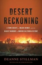 Desert Reckoning: A Town Sheriff, a Mojave Hermit, and the Biggest Manhunt in Mo