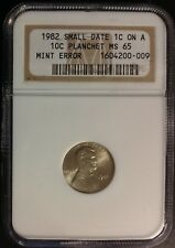 """1982 Lincoln Cent """"Mint Error"""" -  NGC MS65 Small Date Cent on a Dime Planchet"""