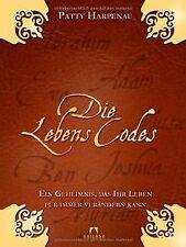 Die Lebenscodes: Ein Geheimnis, das Ihr Leben für immer ... | Buch | Zustand gut